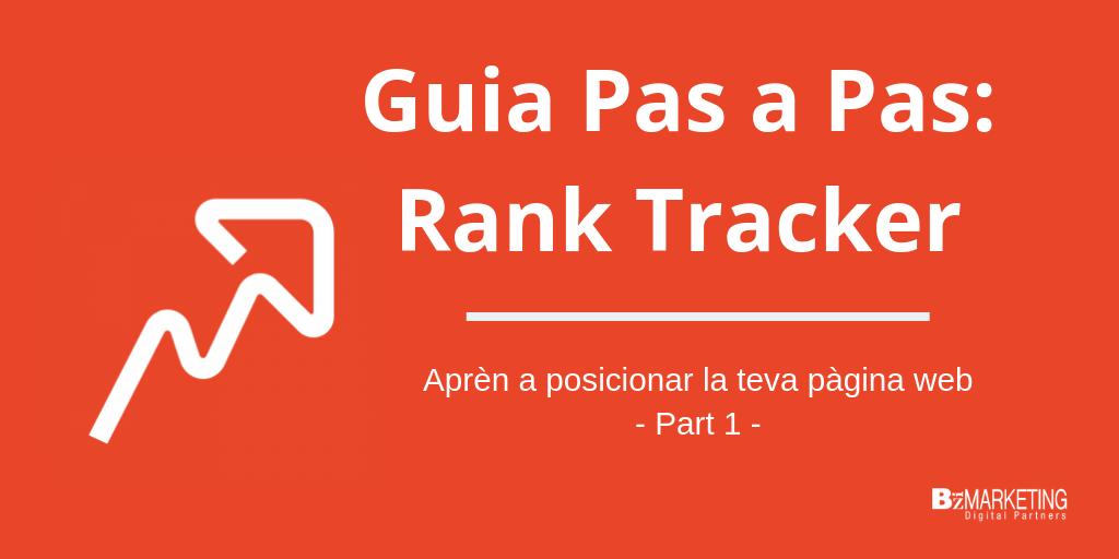CA - Guía Paso a Paso_ Rank Tracker