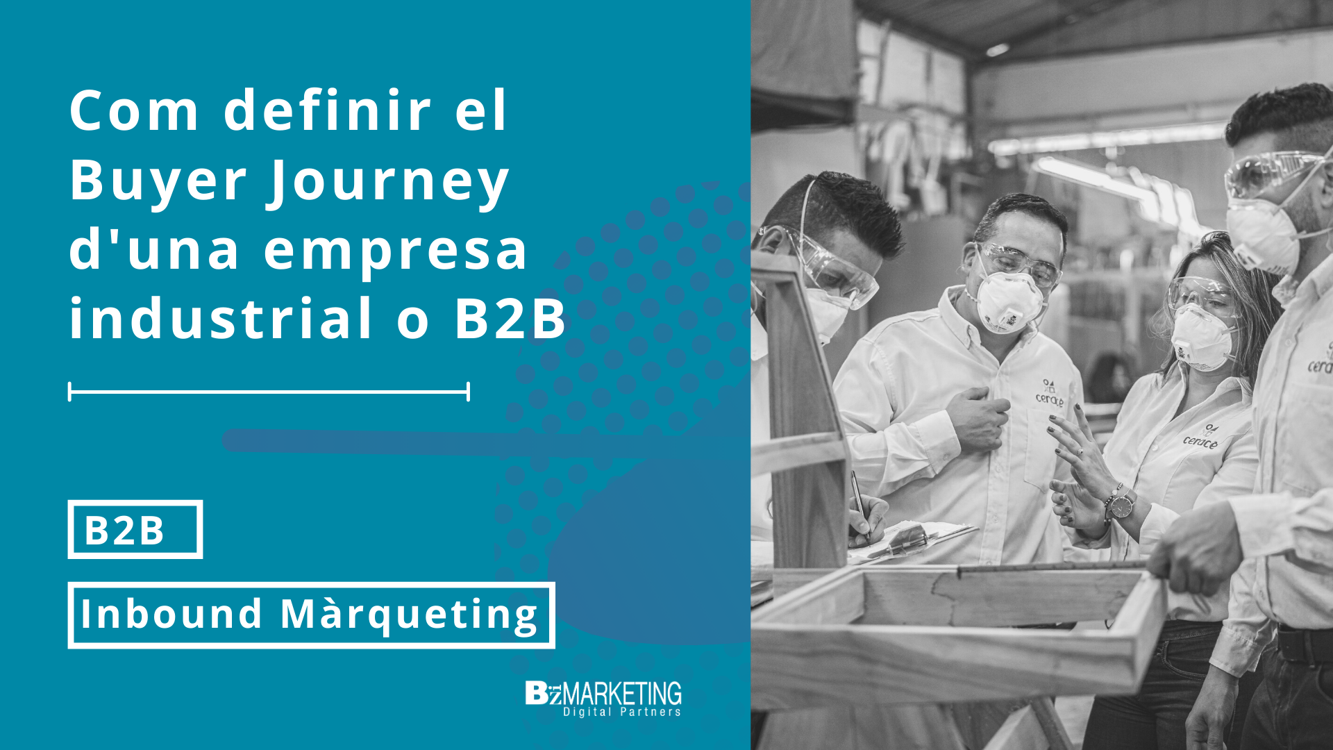Com definir el Buyer Journey d'una empresa industrial B2B Inbound Marketing BizaMarketing