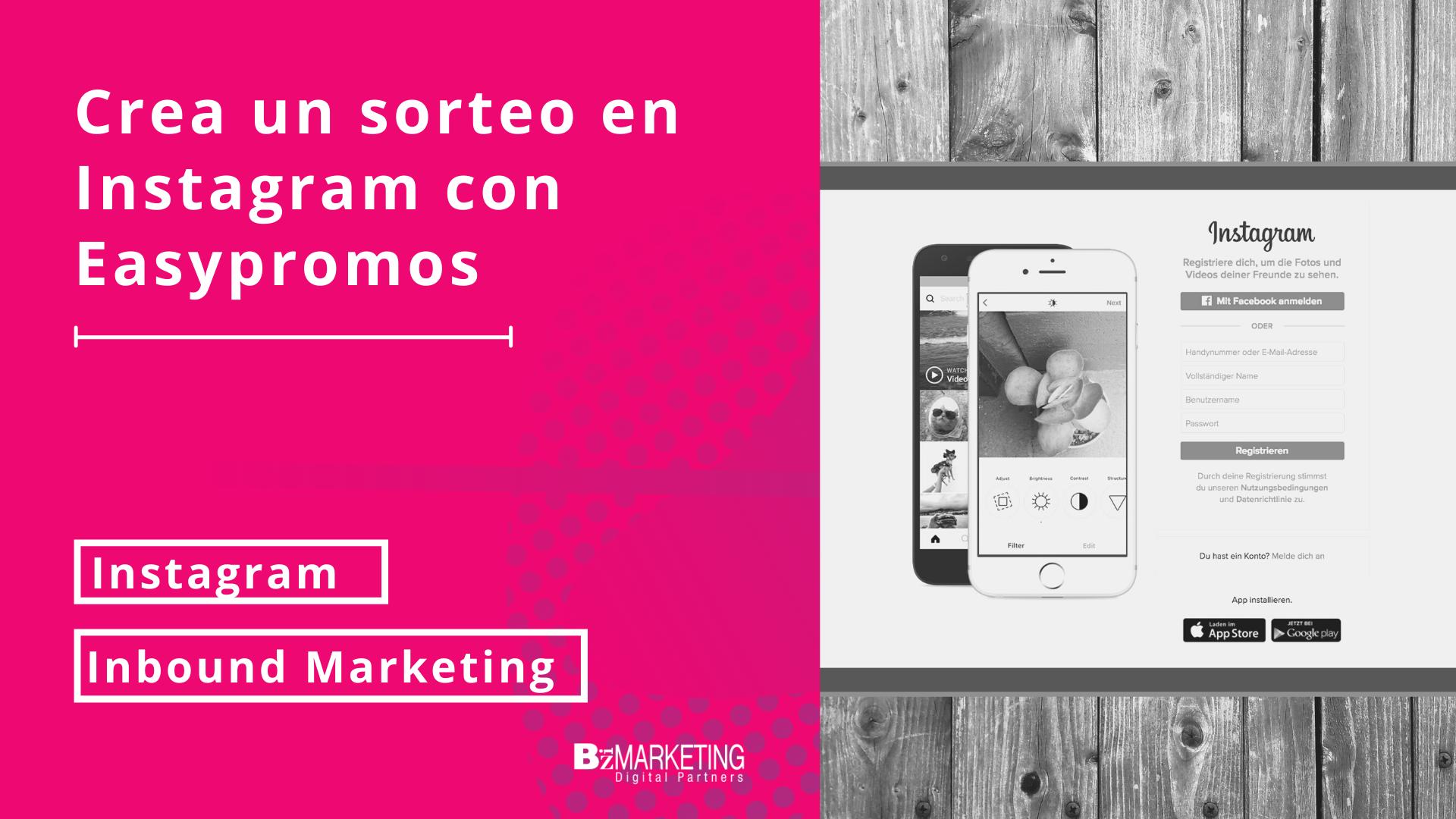 Crear un sorteo en Instagram con easypromos BizMarketing