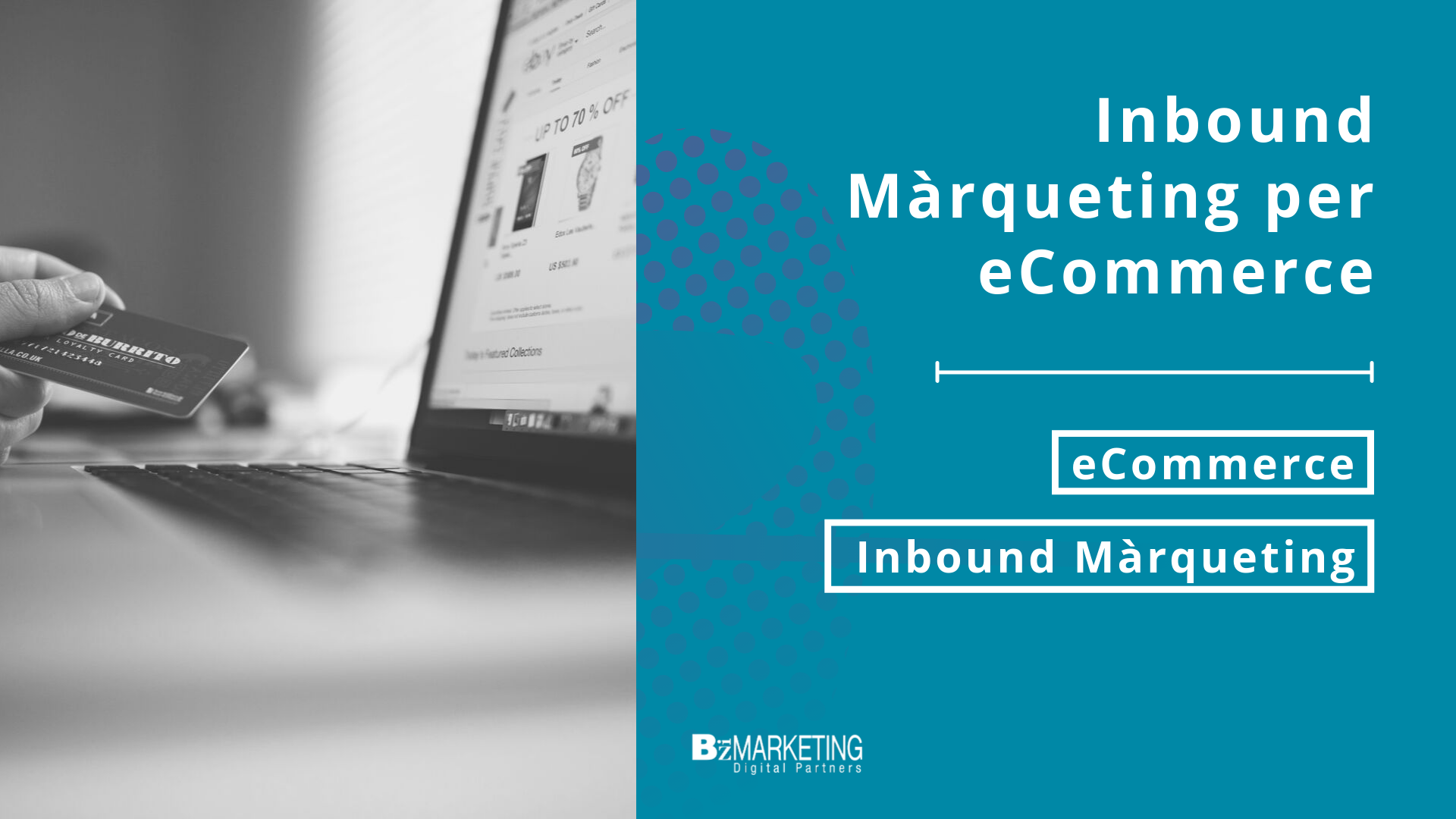 inbound-marqueting-per-ecommerce-agencia-girona-bizmarketing