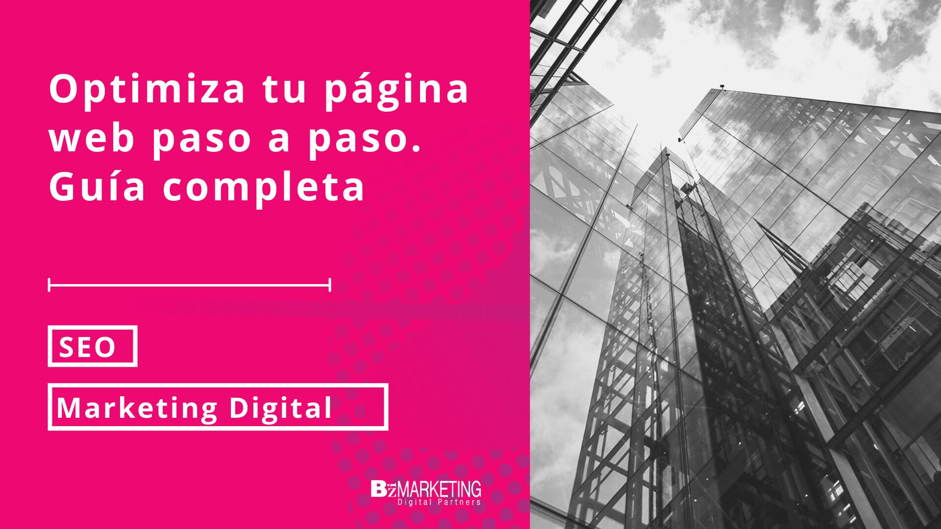 optimiza-tu-pagina-web-guia-completa-inbound-marketing-bizmarketing