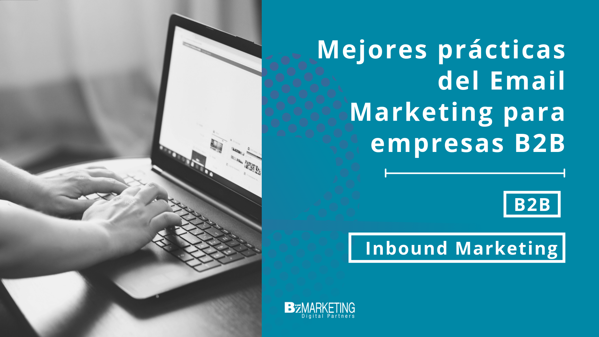 practicas-email-marketing-para-empresas-b2b-bizmarketing