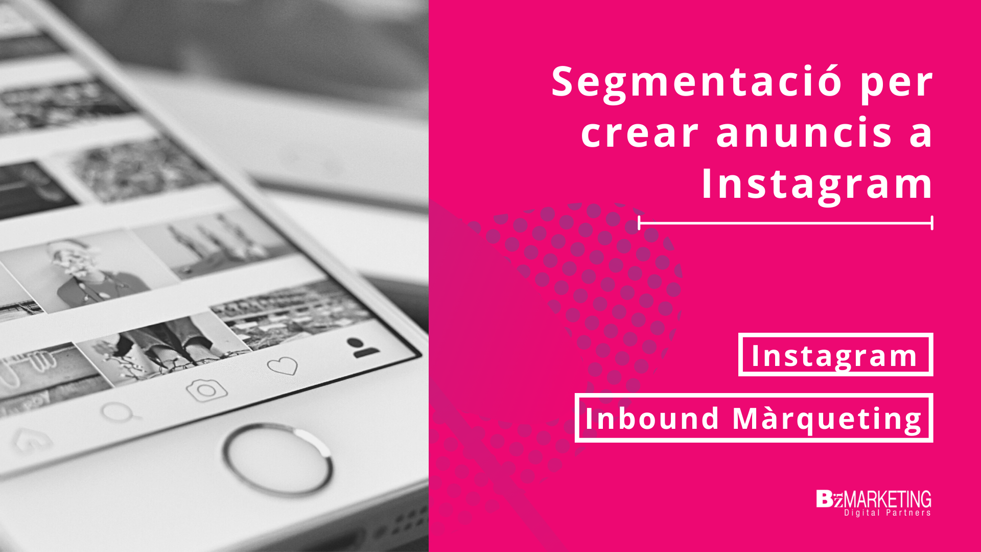 Segmentació per crear anuncis a Instagram