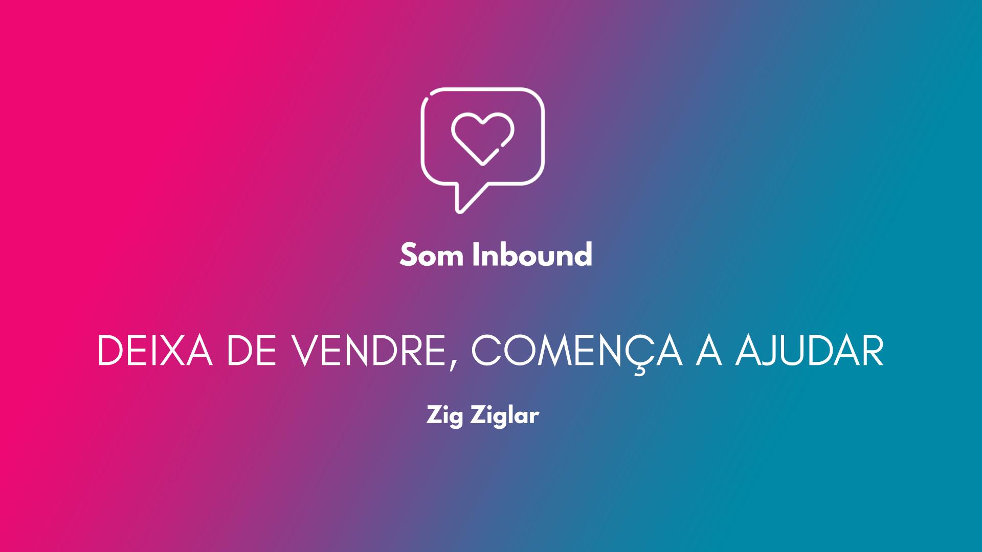 zig-ziglar-frase-catala-inbound-marketing-bizmarketing